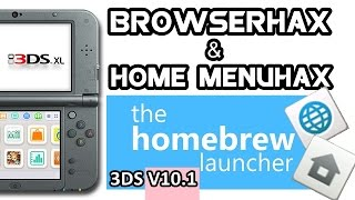 Homebrew Launcher 3DS BrowserHax & HomeMenuHax V10.5