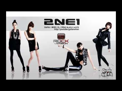 Try To Follow Me - 2ne1 (RockRemix Version by GuitarWhan)[HD]