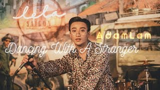 Baixar COVER - ADAM LÂM | DANCING WITH A STRANGER from SAM SMITH Ft. NORMANI
