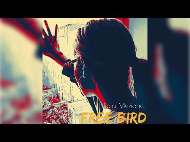 Raja Meziane - Free Bird - Freestyle [Prod by Dee Tox]