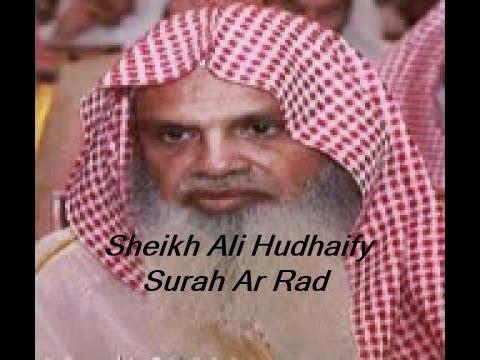 Sheikh Ali Hudhaify (Surah Ar Rad)