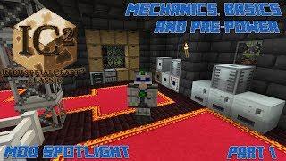 IC2c 1.10.2 Mod Spotlight Pt.1: Mechanics, Basics, and Pre-Power