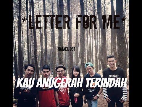 LETTER FOR ME - Kau Anugerah Terindah ( Official lyric Video )