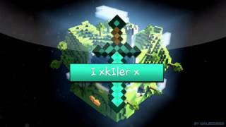 Intro for i xkiler x number 2 by intro XD