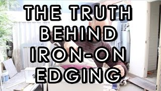 The truth Behind Iron-On Melamine Edging