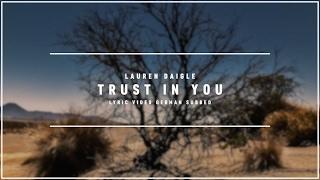 LAUREN DAIGLE - Trust In You (Lyric  german subbed)