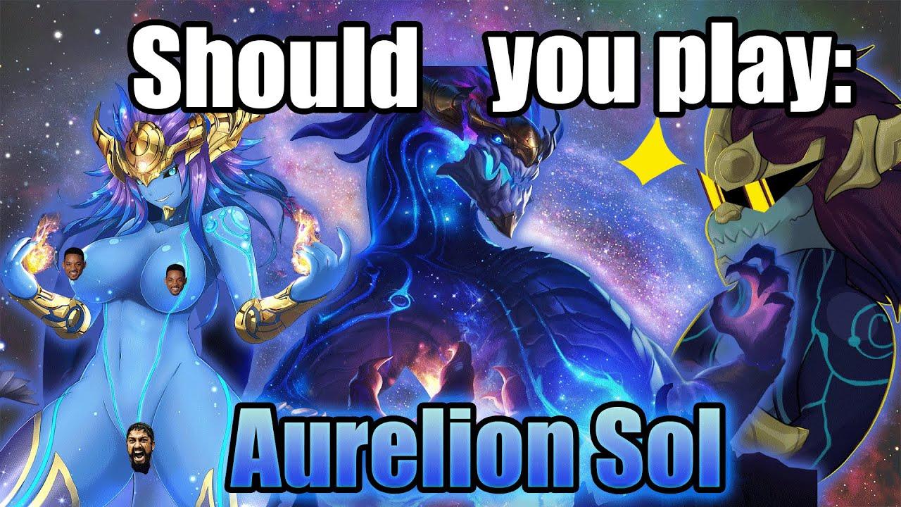 Should you play Aurelion Sol
