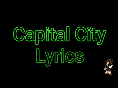 Capital City (LYRICS) ~ Sonic Forces OST (+Winner Annoucement)