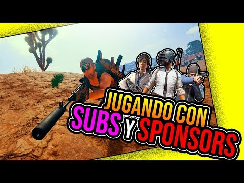 Jugando con SUBS de Twitch y Sponsors | PUBG