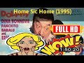 [ [BEST MEMORIES MOVIE] ] No.18 @Home Sic Home (1995) #The3347tlsau