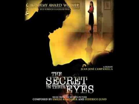 The Secret in their Eyes - El Secreto de Sus Ojos - Soundtrack