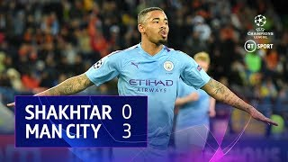 Shakhtar Donetsk vs Manchester City (0-3) | UEFA Champions League Highlights