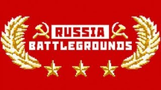 RUSSIA BATTLEGROUNDS