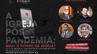 Encontro da Fé Reformada Nordeste (Virtual) Plenária #4 Pr. Hernandes Dias Lopes