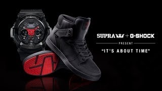SUPRA and G-Shock Present It's About Time