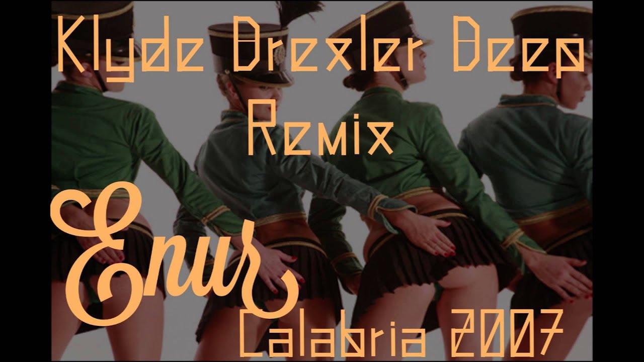 Enur - CALABRIA 2007 (KLYDE DREXLER original remix) - YouTube