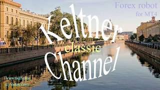 Keltner Channel classic (Forex robot)