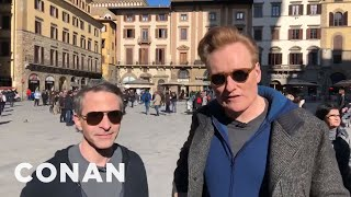 Behind The Scenes With Conan & Jordan In Florence