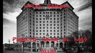 El Hotel Baker: Puerta Hacia el Mas Alla (TERROR )
