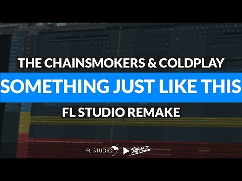 The Chainsmokers & Coldplay - Something Just Like This (Instrumental/FL Studio Remake)