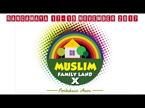 MUFLAND X: Pembukaan Muslim Family Land