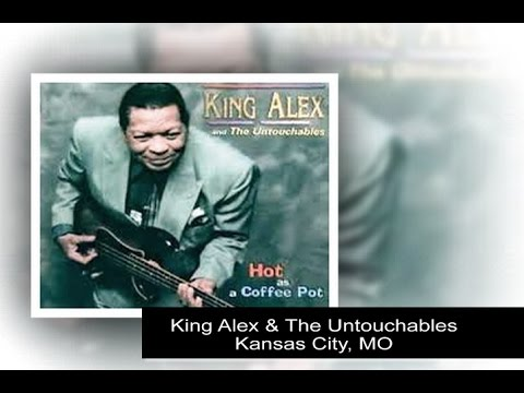King Alex & The Untouchables – Kansas City, MO