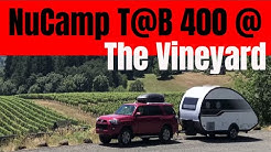 A NuCamp Tab 400 in Oregon Wine Country with Harvest Hosts: Summer to Wander E7