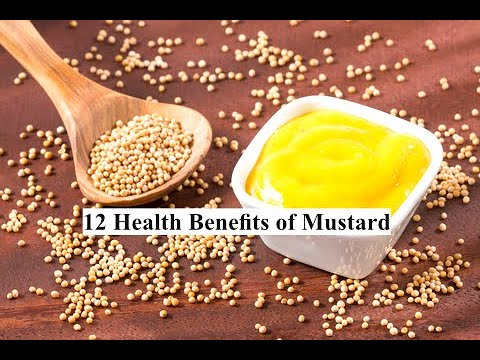 12 Health Benefits of Mustard Mustard has some great healing qualities to help you enjoy life