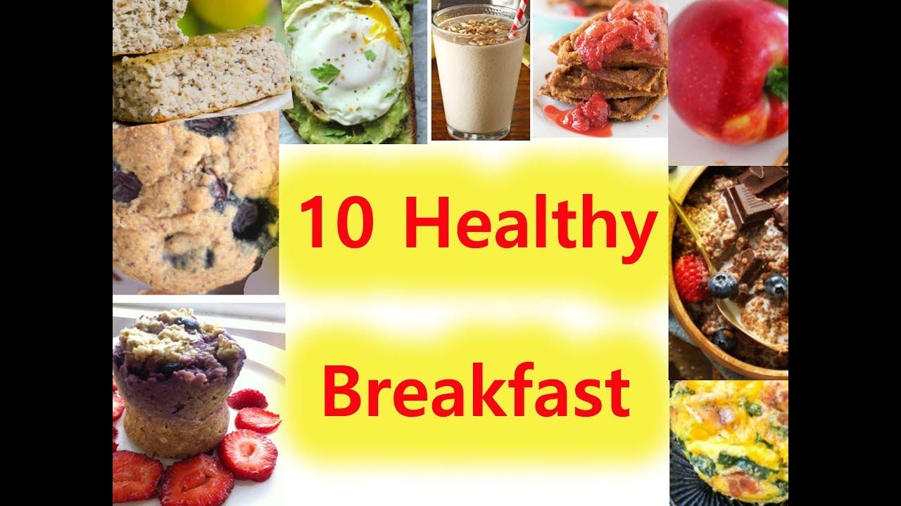 10 Healthy Breakfast Foods Ideas | Top 10 Healthy Foods In The World | Healthy  Breakfast | SFRP