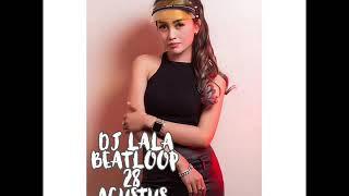 Download lagu DJ LALA MP CLUB 28 AGUSTUS 2019 mp3 2 MP3