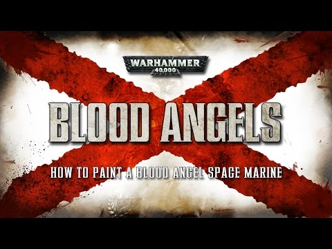 Blood Angels: How to paint a Tactical Space Marine.