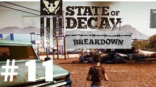 Let's Play State of Decay Breakdown #11 - Zeitsprung! [GERMAN / HD]