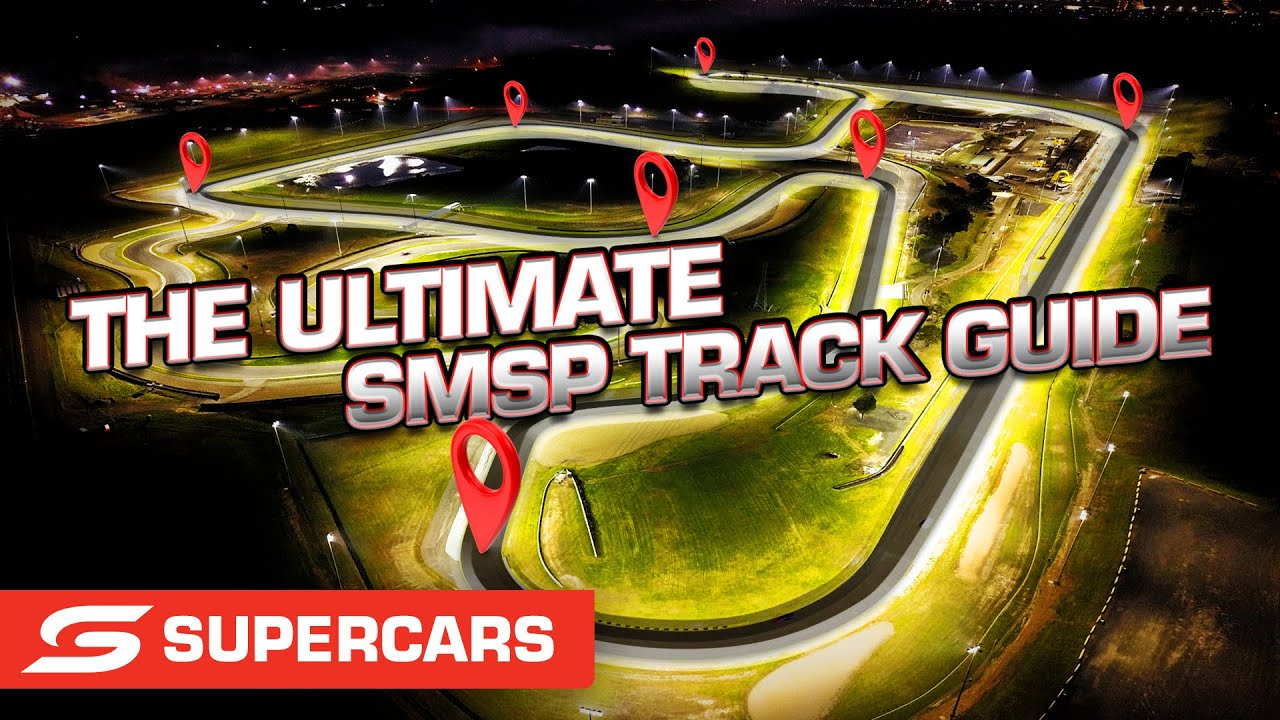 The Ultimate SMSP Track Guide - Bunnings Trade Sydney SuperNight   Supercars 2021