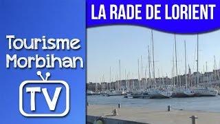 La rade de Lorient et ses ports | Tourisme Morbihan TV