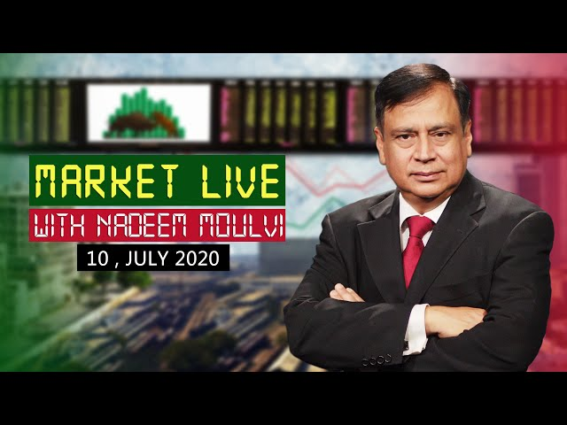 Market Live With Nadeem Moulvi - 10 July 2020