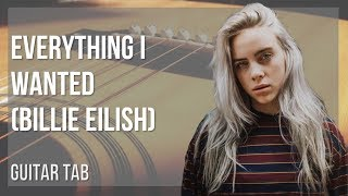 easy guitar tab: how to play everything i wanted by billie eilish