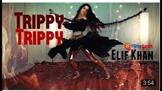 Baixar Elif Khan Dance On Trippy Trippy Song