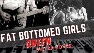 Queen - Fat Bottomed Girls - Guitar Cover