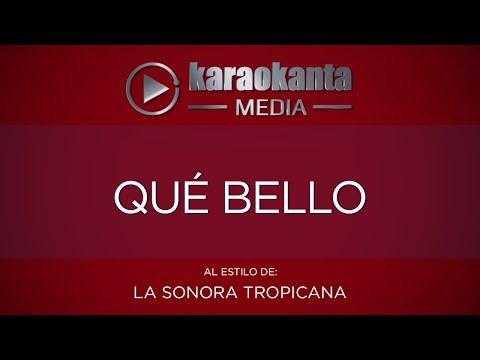 Karaokanta - La Sonora Tropicana - Qué bello