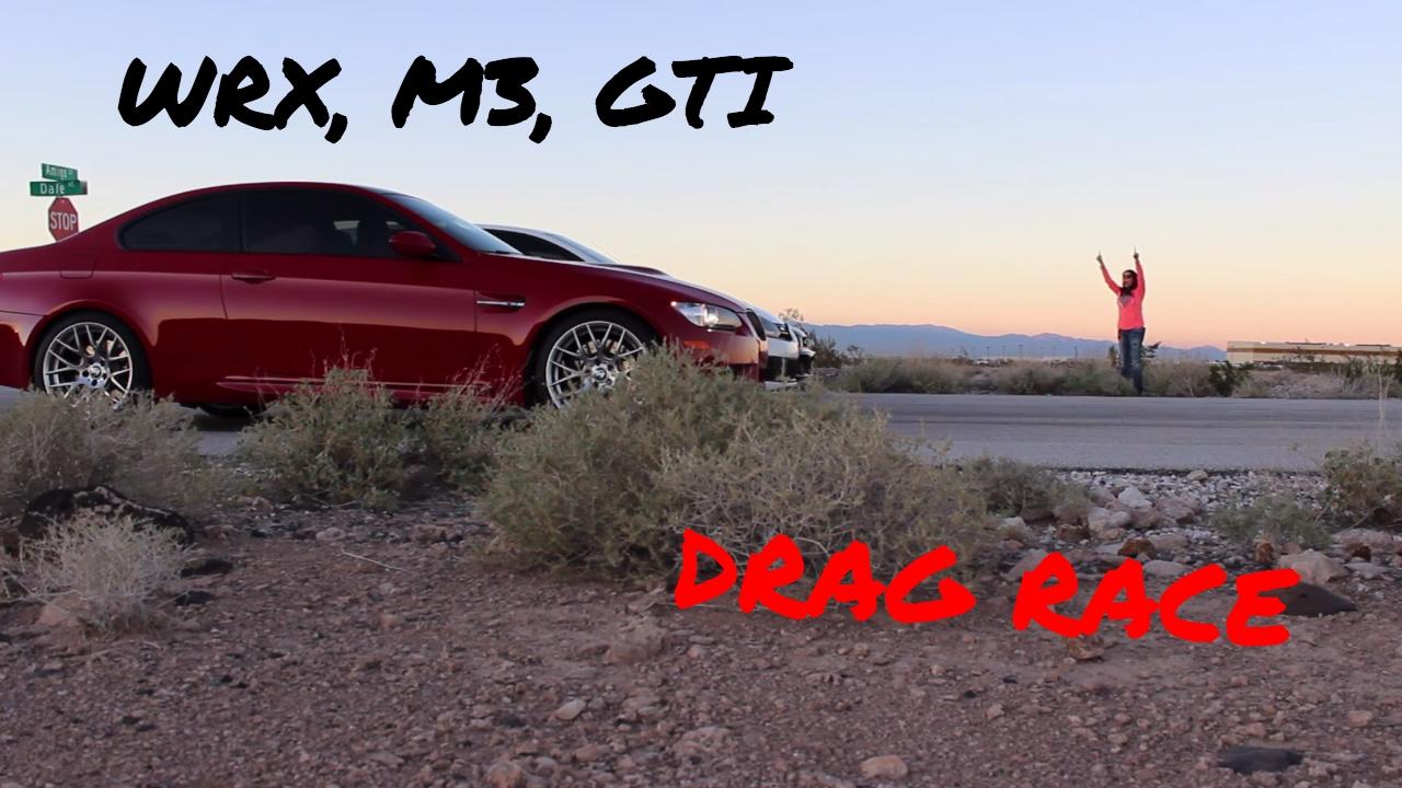 BUILT WRX vs M3 vs GTI  DRAG RACE  YouTube