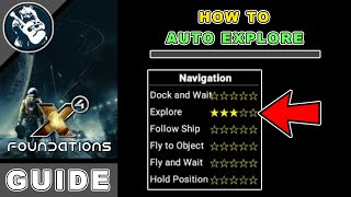 X4 Foundations Guide: How to Auto Explore (Beginner x4 Guide)