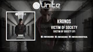 Kronos - Victim Of Society (Official Preview) (Unite 015)
