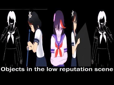 OBJECTS IN THE LOW REPUTATION SCENE | Yandere Simulator