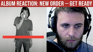 ALBUM REACTION: Get Ready — New Order