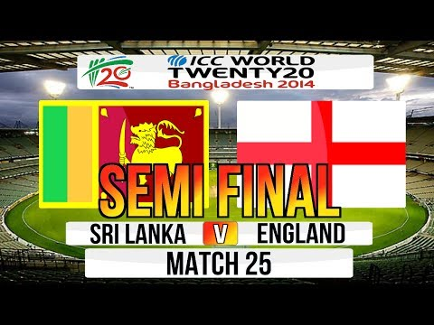 (Cricket Game) ICC T20 World Cup 2014 Semi Final - Sri Lanka V England Match 25