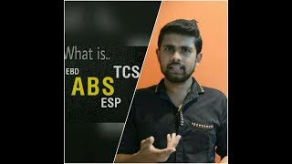 What is ABS, EBD, TCS, & ESP ?? (Hindi)