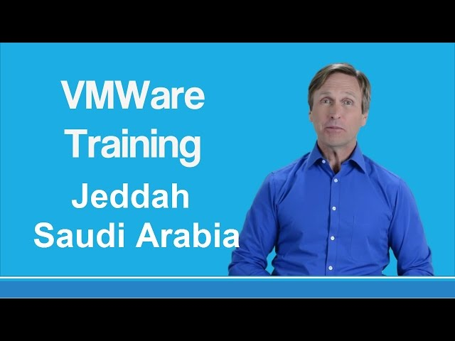 VMware training Jeddah Saudi Arabia
