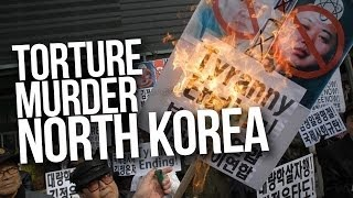 North Korea Murder, Torture, and Crimes Against Humanity