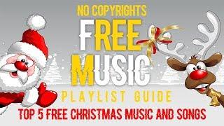 Top 5 Christmas Music    Free Christmas Music royalty free