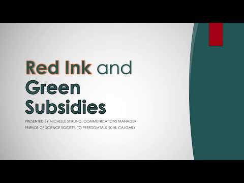 Red Ink and Green Subsidies